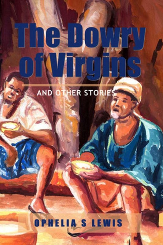 The Dowry of Virgins: and other stories